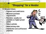 shopping for a vendor