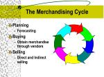 the merchandising cycle