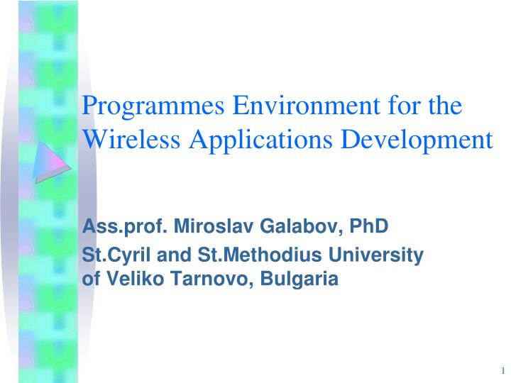 programmes environment for the wireless applications development n.