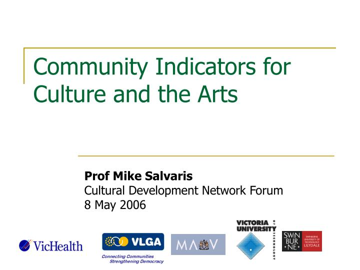 Community indicators for culture and the arts