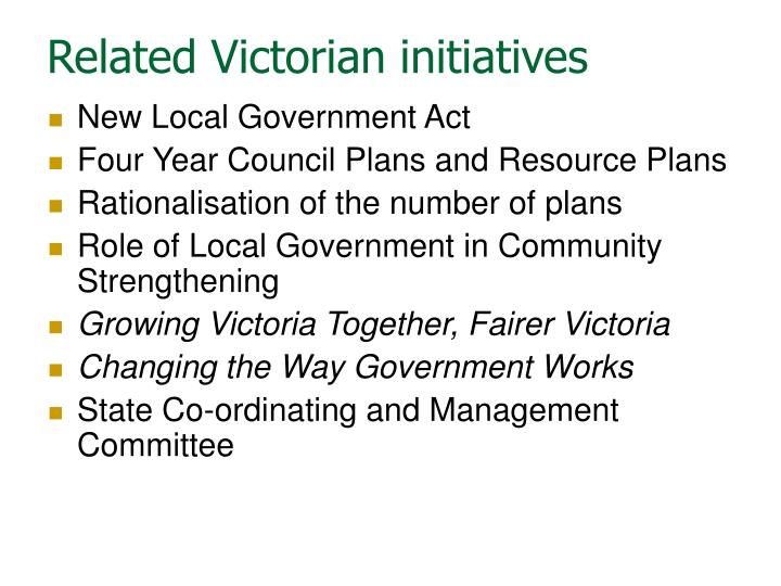 Related Victorian initiatives