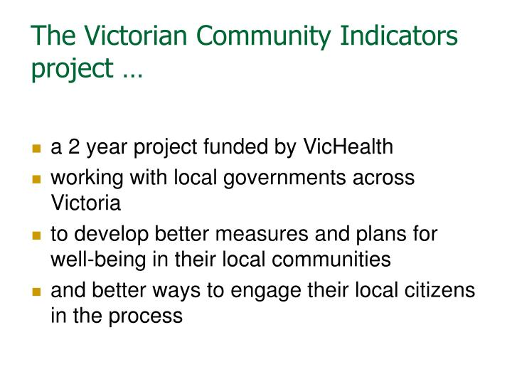 The victorian community indicators project