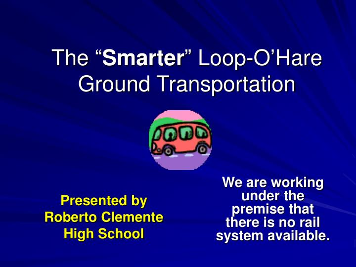 the smarter loop o hare ground transportation n.