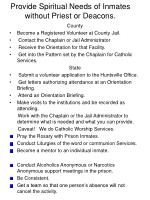 provide spiritual needs of inmates without priest or deacons