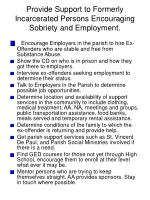 provide support to formerly incarcerated persons encouraging sobriety and employment