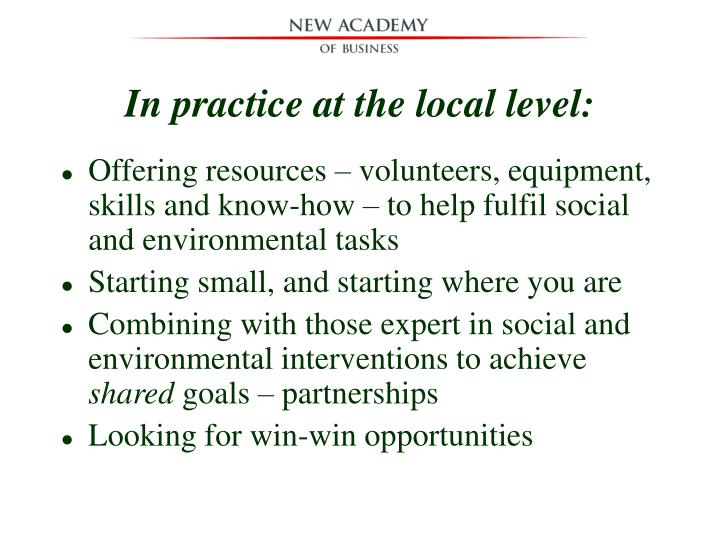 In practice at the local level: