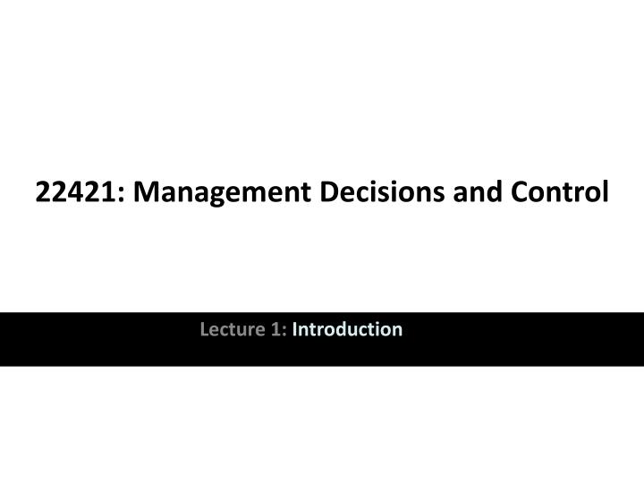 22421 management decisions and control n.