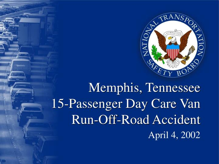 memphis tennessee 15 passenger day care van run off road accident n.