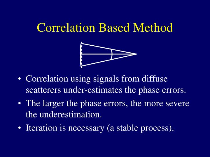 Correlation Based Method