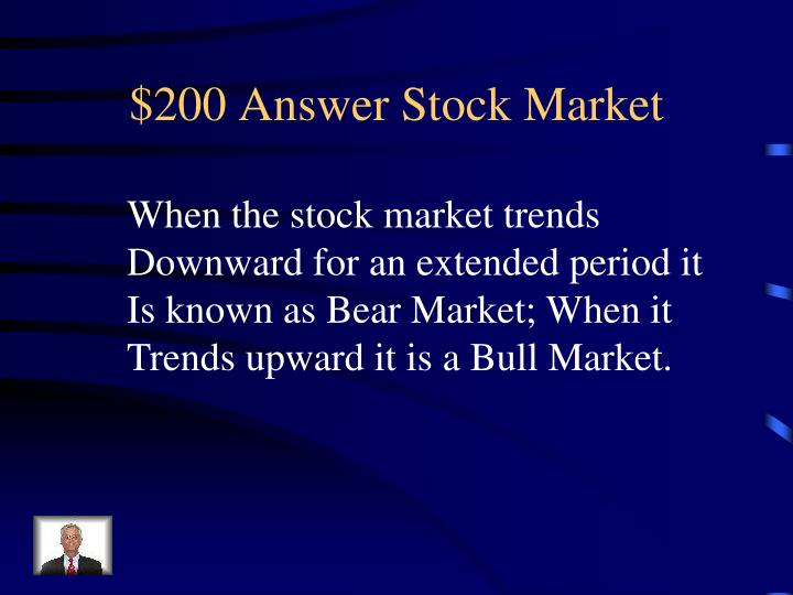 $200 Answer Stock Market