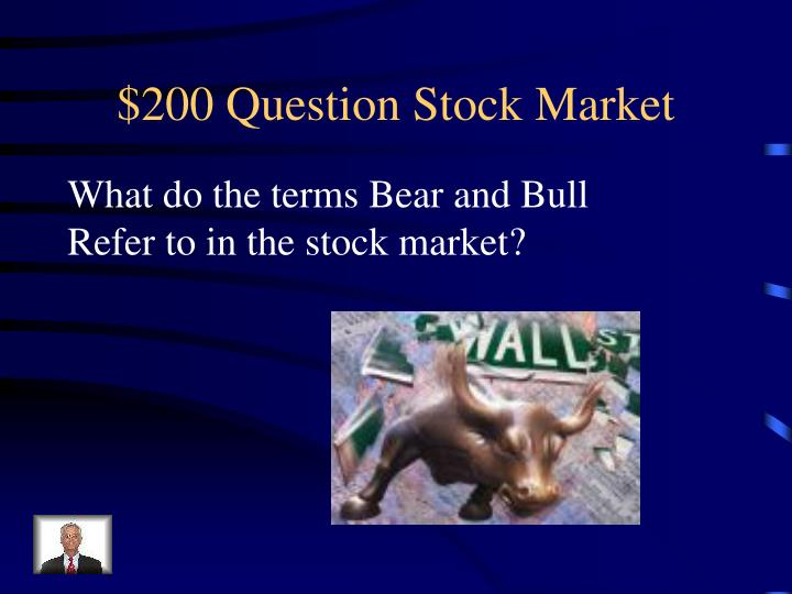 $200 Question Stock Market