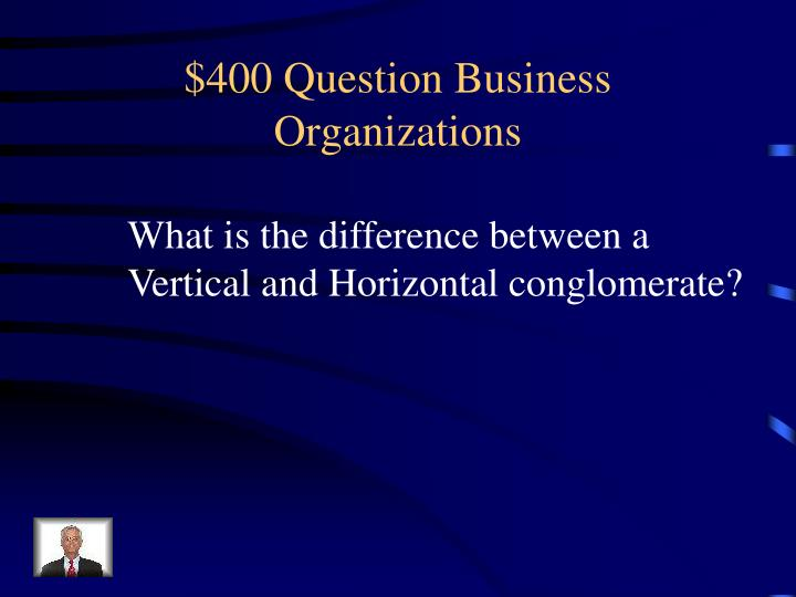 $400 Question Business Organizations