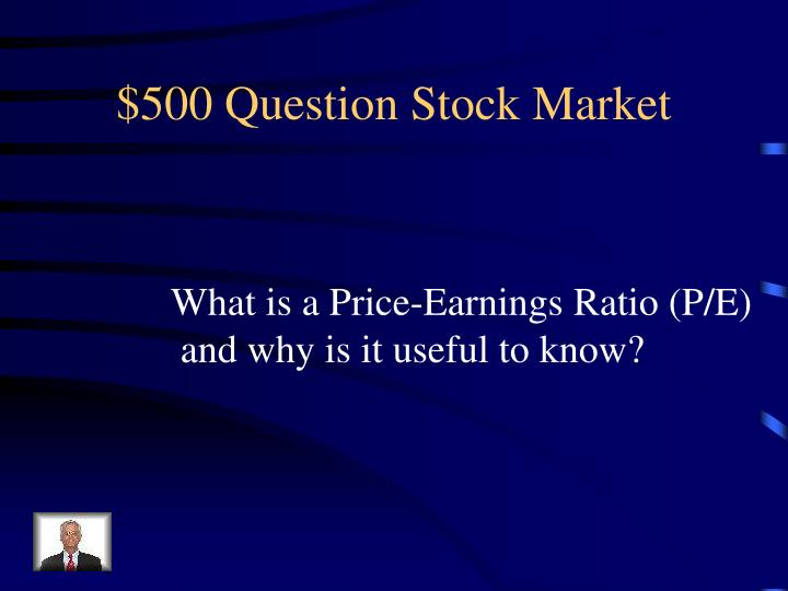 $500 Question Stock Market