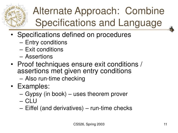 Alternate Approach:  Combine Specifications and Language