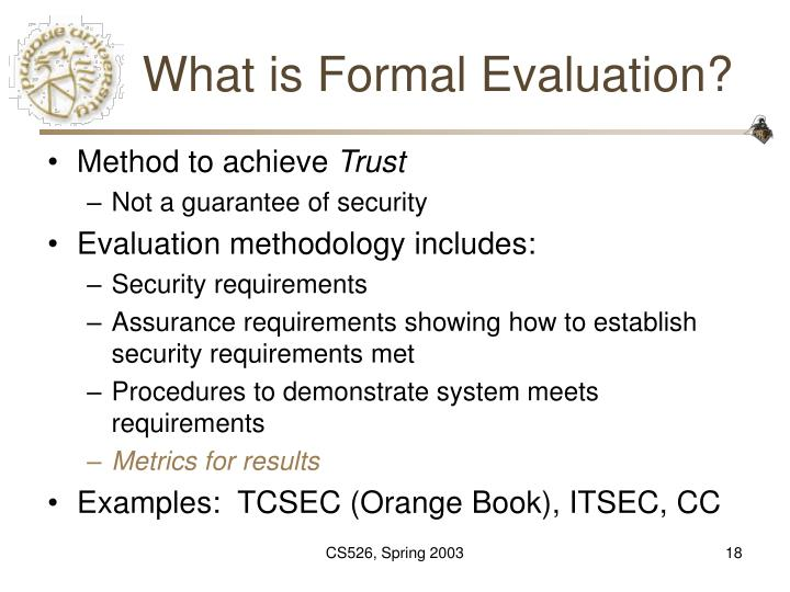 What is Formal Evaluation?