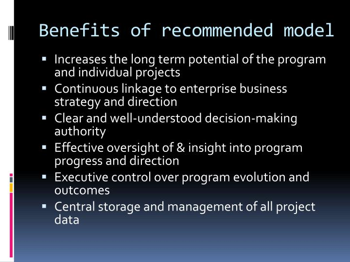 Benefits of recommended model