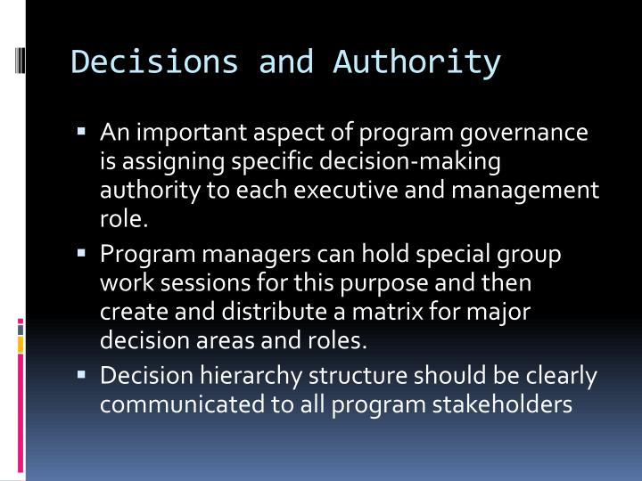 Decisions and Authority