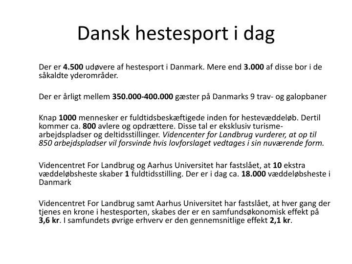 Dansk hestesport i dag