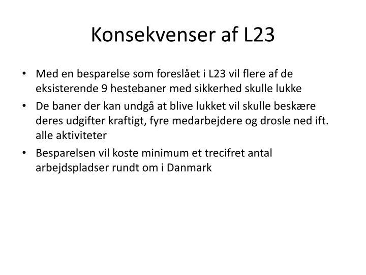 Konsekvenser af l23