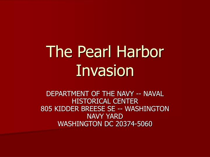 the pearl harbor invasion n.