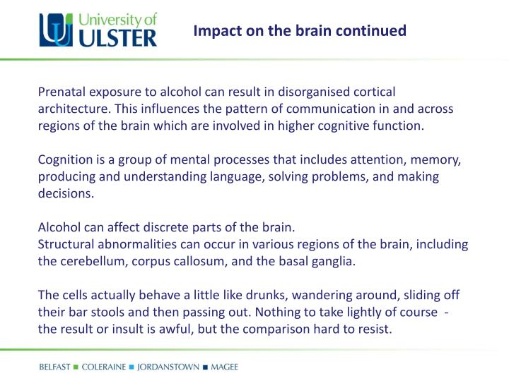 Impact on the brain continued