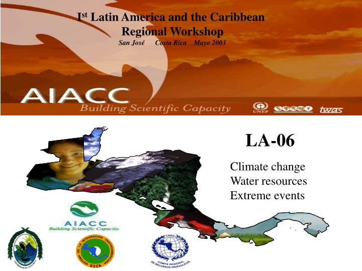 I st latin america and the caribbean regional workshop san jos costa rica mayo 2003