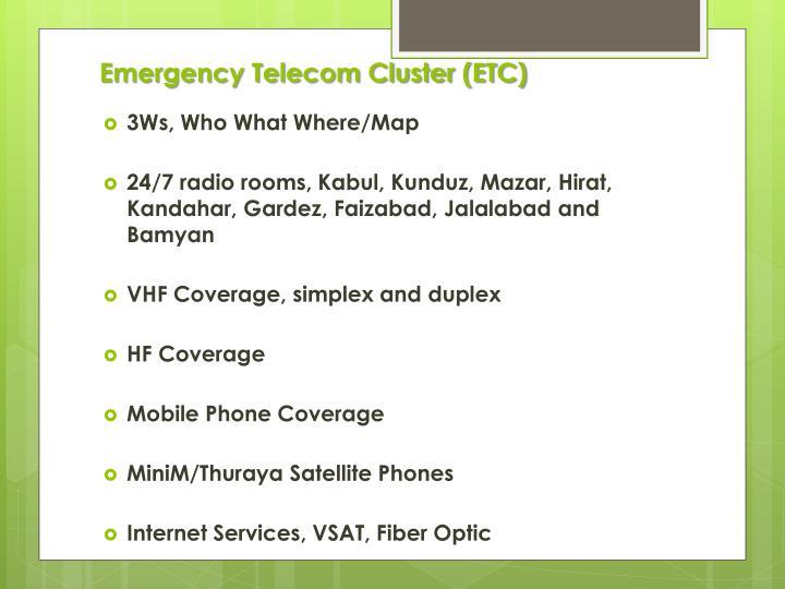 Emergency telecom cluster etc1