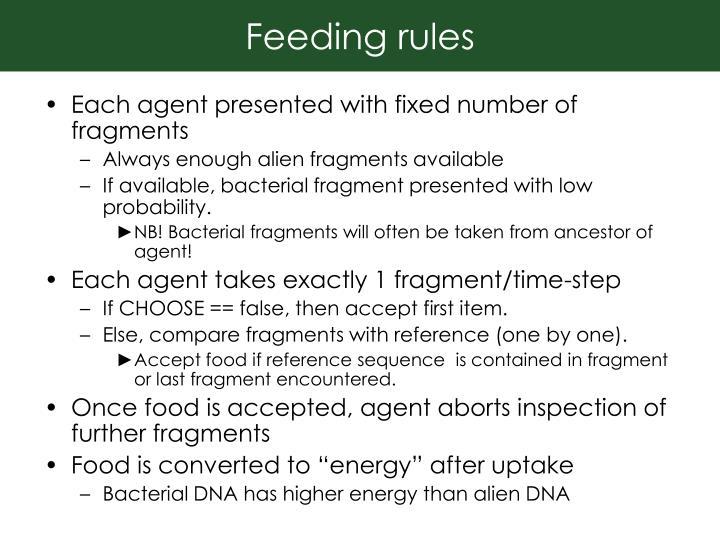 Feeding rules