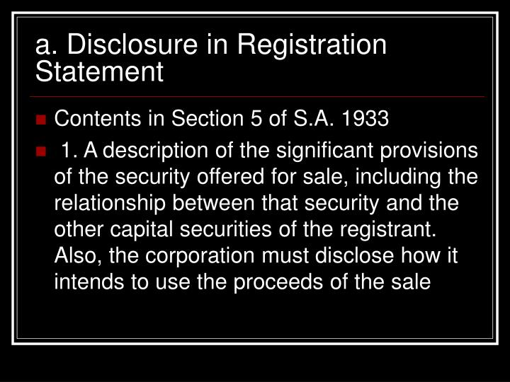 a. Disclosure in Registration Statement
