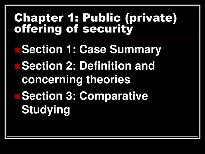 Chapter 1: Public (private) offering of security