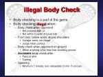 illegal body check