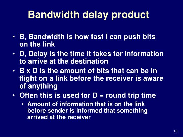Bandwidth delay product