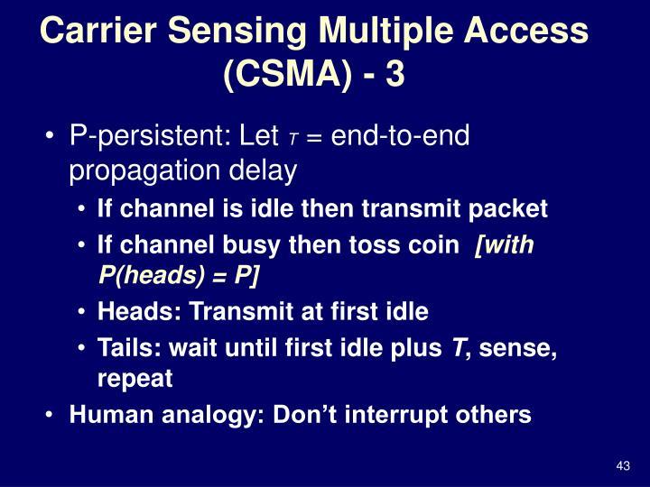 Carrier Sensing Multiple Access (CSMA) - 3