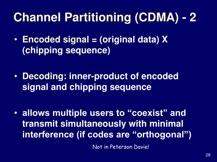 Channel Partitioning (CDMA) - 2