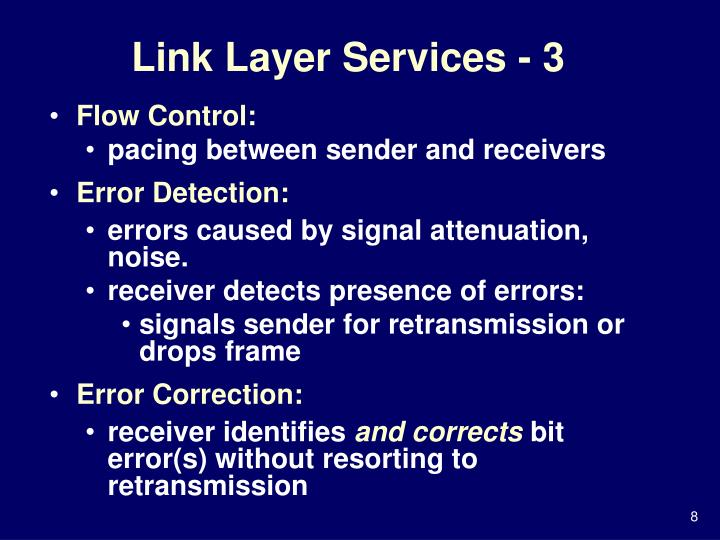 Link Layer Services - 3