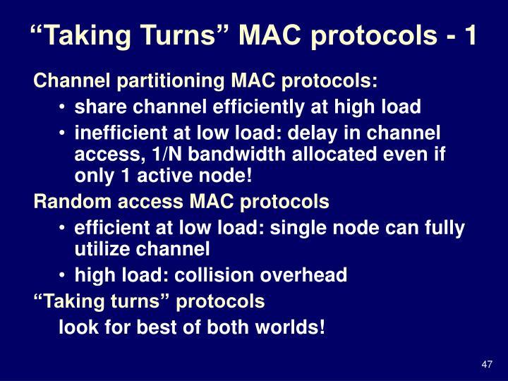 """Taking Turns"" MAC protocols - 1"
