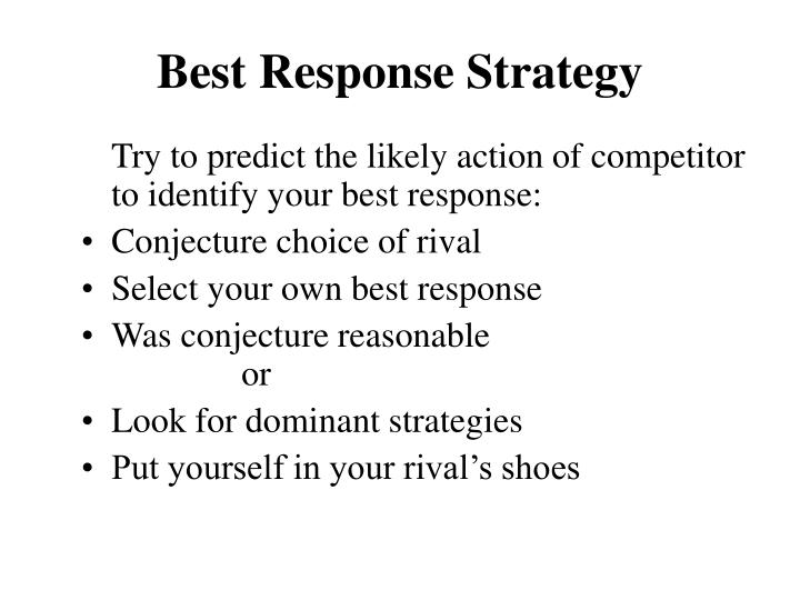 Best Response Strategy