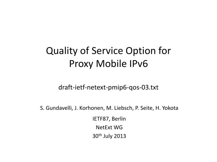 quality of service option for proxy mobile ipv6 draft ietf netext pmip6 qos 03 txt n.