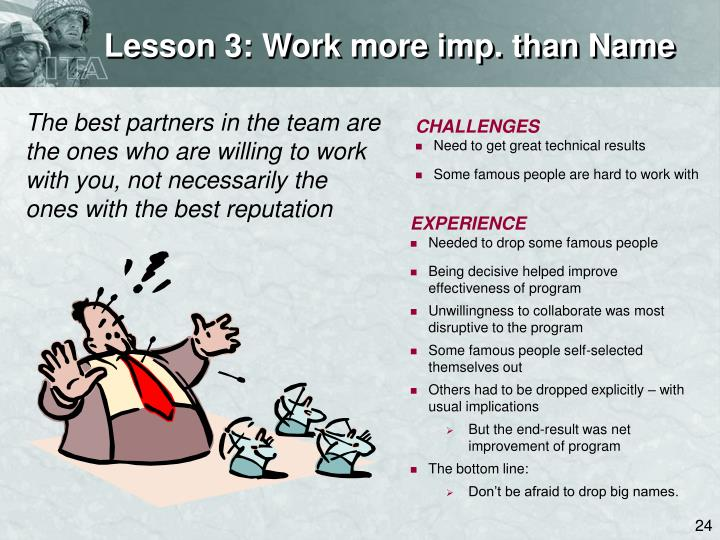 Lesson 3: Work more imp. than Name