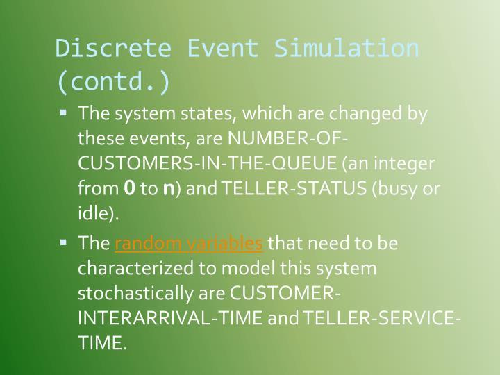 Discrete Event Simulation (contd.)