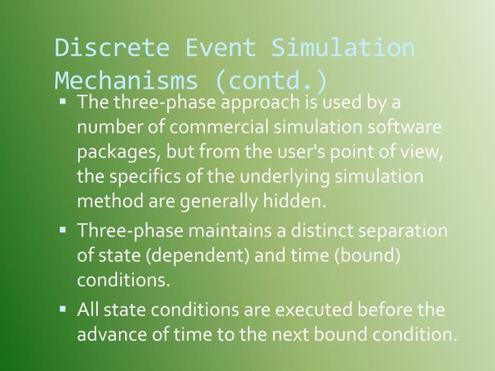 Discrete Event Simulation Mechanisms (contd.)