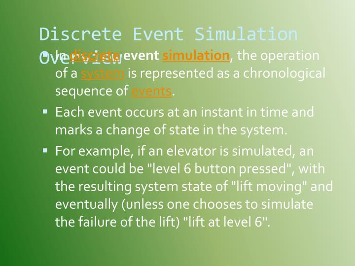 Discrete Event Simulation Overview