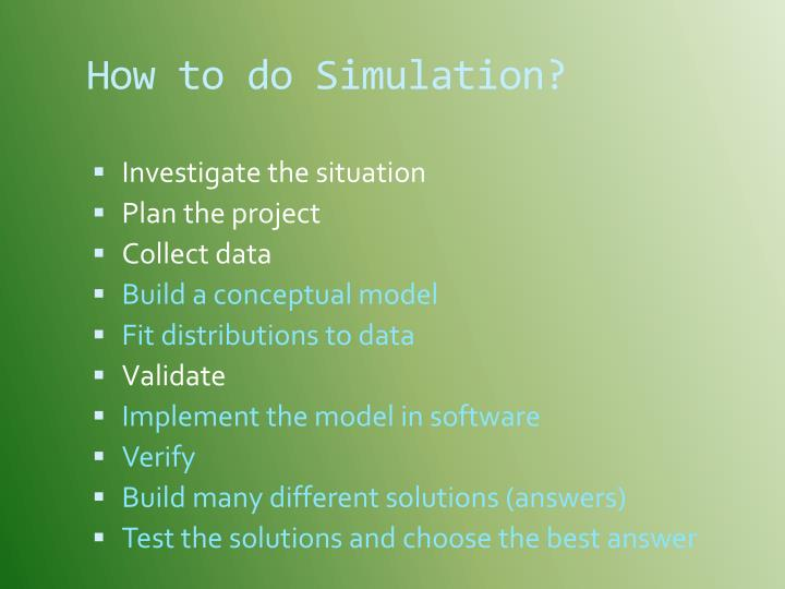 How to do Simulation?
