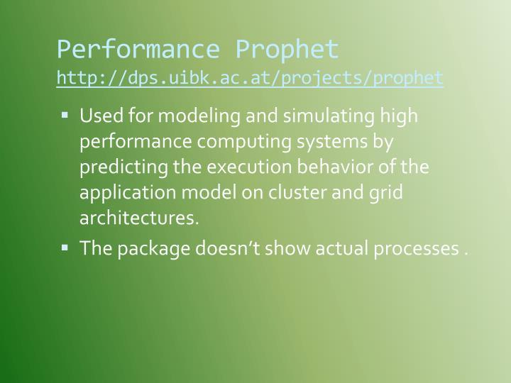 Performance Prophet