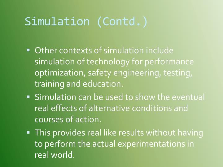 Simulation contd