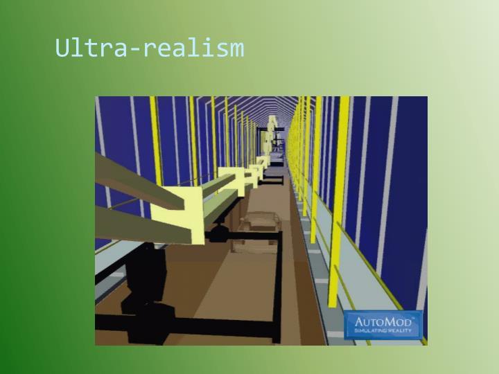 Ultra-realism