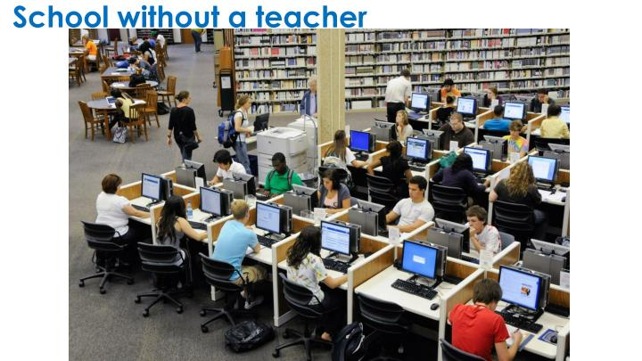 School without a teacher