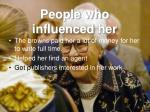people who influenced her
