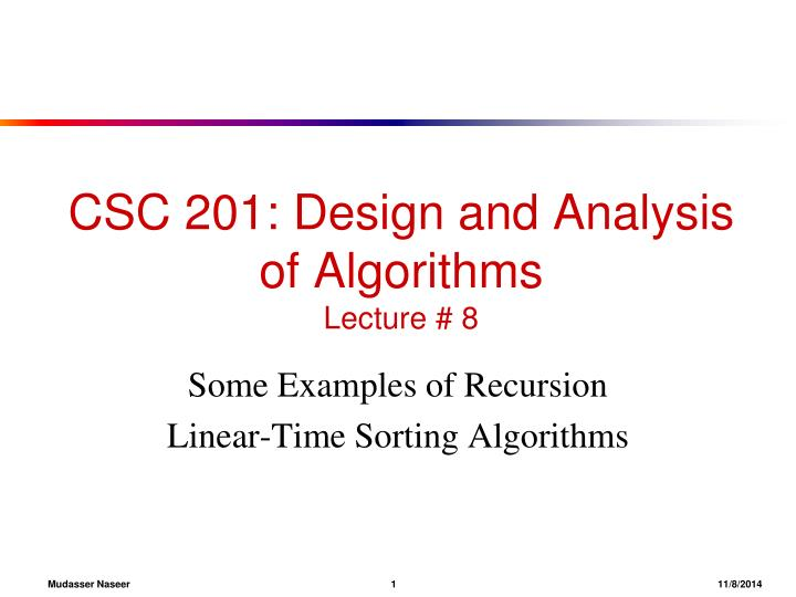 PPT CSC 201 Design And Analysis Of Algorithms Lecture 8