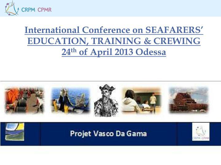 International Conference on SEAFARERS'
